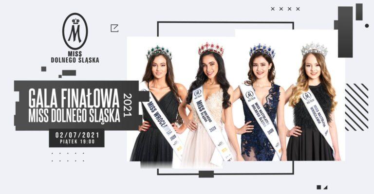 Gala Finałowa Miss Dolnego Śląska 2021!